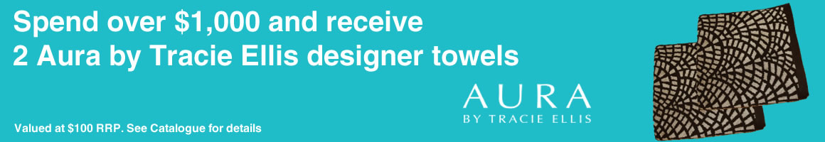 Spend $1,000* and receive two Aura by Tracie Ellis designer towels. Conditions apply.
